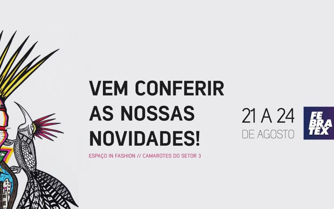 HACO TRAZ GRANDES NOMES DA MODA PARA FEBRATEX 2018