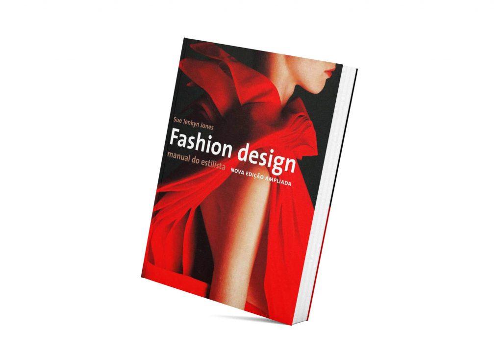 Fashion Design - Manual do Estilista | Sue Jenkyn Jones