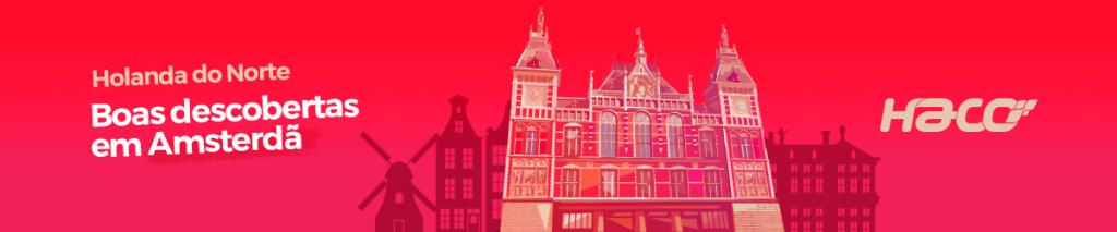 6 – Boas descobertas em Amsterdã (Holanda do Norte)