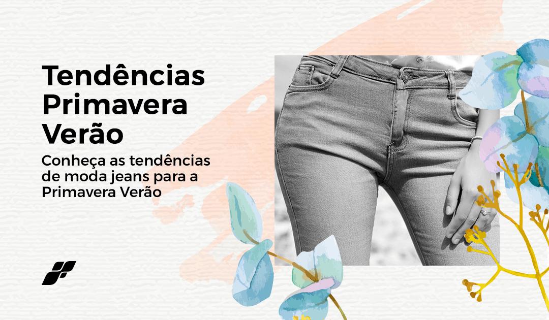 Conheças as tendências de moda jeans para a Primavera Verão 2020