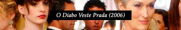 Filme: O Diabo veste prada   Haco